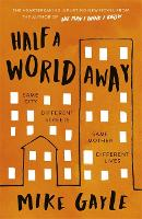 Half a World Away: The heart-warming,...