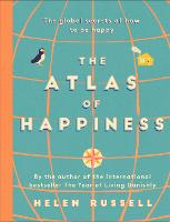 The Atlas of Happiness: the global...