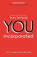 YOU, Incorporated: Your Career is ...