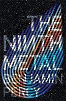 The Ninth Metal: The Comet Cycle Book 1