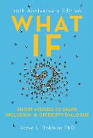 What If?: Short Stories to Spark...