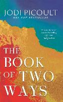 The Book of Two Ways: A stunning ...