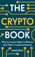 The Crypto Book: How to Invest Safely...