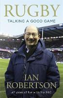 Rugby: Talking A Good Game: The...