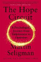 The Hope Circuit: A Psychologist's...
