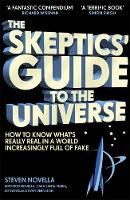 The Skeptics' Guide to the Universe:...