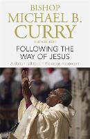 Following the Way of Jesus: A clarion...