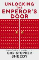 Unlocking The Emperor's Door: ...