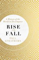 Rise and Fall: A History of the World...