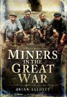 Miners in the Great War