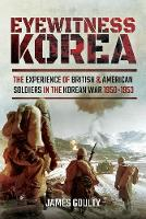 Eyewitness Korea: The Experience of...