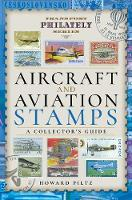 Aircraft and Aviation Stamps: A...