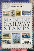 Mainline Railway Stamps: A ...