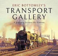 Eric Bottomley's Transport Gallery: A...