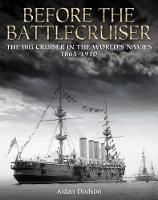 Before the Battlecruiser: The Big...