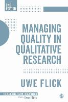 Managing Quality in Qualitative Research