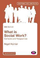 What is Social Work?: Contexts and...