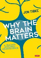 Why The Brain Matters: A Teacher...