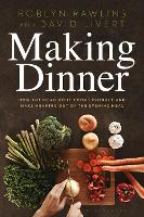 Making Dinner: How American Home ...