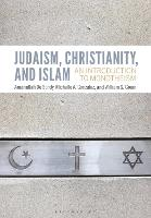 Judaism, Christianity and Islam: An...