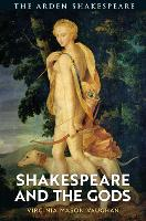 Shakespeare and the Gods