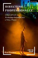 Directing Professionally: A Practical...