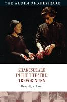 Shakespeare in the Theatre: Trevor Nunn