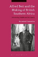 Alfred Beit and the Making of British...