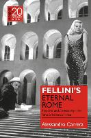 Fellini's Eternal Rome: Paganism and...