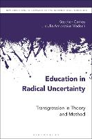 Education in Radical Uncertainty:...