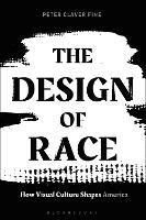 The Design of Race: How Visual ...