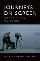 Journeys on Screen: Theory, Ethics,...