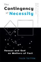 The Contingency of Necessity: Reason...