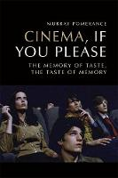 Cinema, If You Please: The Memory of...