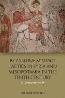 Byzantine Military Tactics in Syria...