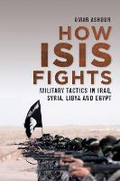 How Isis Fights: Military Tactics in...
