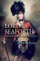Lord Seaforth: Highland Landowner,...