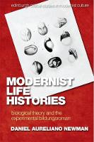 Modernist Life Histories: Biological...