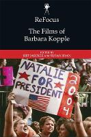 Refocus: the Films of Barbara Kopple