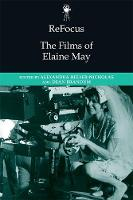Refocus: The Films of Elaine May