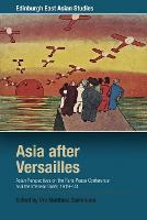 Asia After Versailles: Asian...