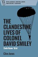 The Clandestine Lives of Colonel ...