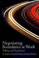 Negotiating Boundaries at Work:...