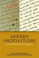 Modern Hadith Studies: Continued...