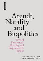 Arendt, Natality and Biopolitics:...