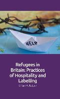 Refugees in Britain: Practices of...