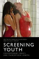 Screening Youth: Contemporary French...