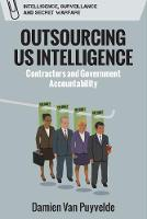 Outsourcing Us Intelligence: Private...