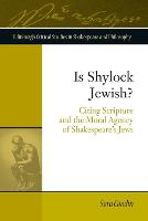 Is Shylock Jewish?: Citing Scripture...