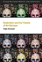Modernism and the Theatre of the Baroque